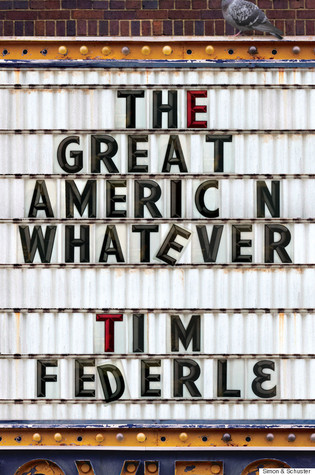 Review: The Great American Whatever by Tim Federle