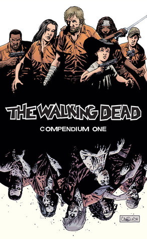 Mini Review: The Walking Dead Compendium 1 by Robert Kirkman