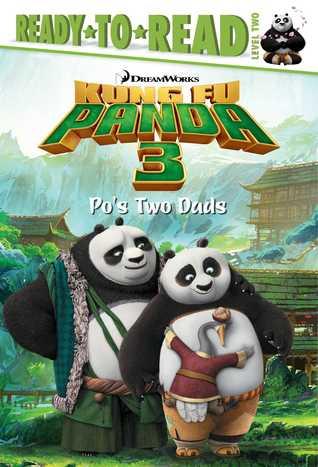 Kiddo's Corner Reviews: Kung Fu Panda 3: Po's Two Dads by Erica David