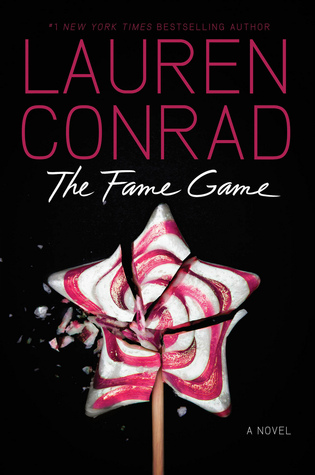 Review: The Fame Game by Lauren Conrad