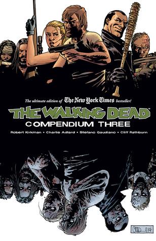 Mini Review: The Walking Dead Compendium 3 by Robert Kirkman