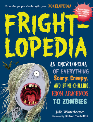 book cover for Frightlopedia by Julie Winterbottom
