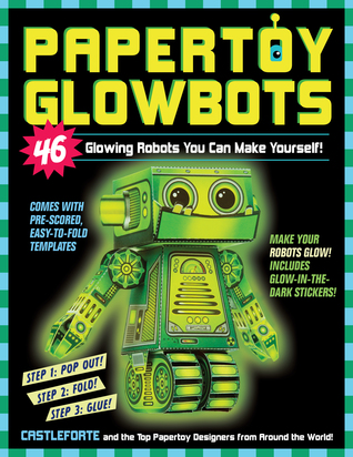 book cover for Papertoy Glowbots by Brian Castleforte