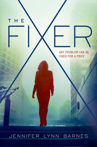 Mini Review: The Fixer by Jennifer Lynn Barnes