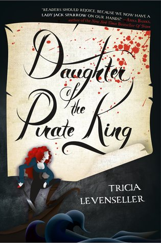 book cover of Daughter of the Pirate King by Tricia Levenseller
