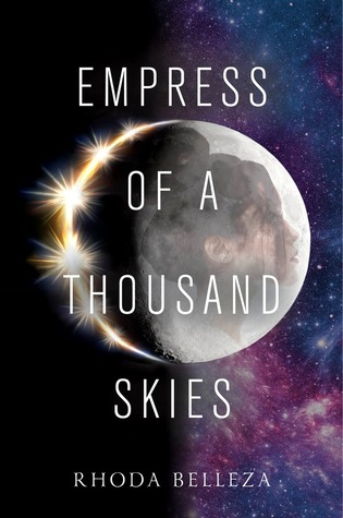 book cover of Empress of a Thousand Skies by Rhoda Belleza