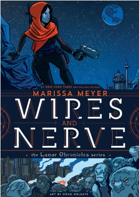 book cover of Wires and Nerve Vol 1 by Marissa Meyer