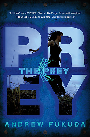 Mini Review: The Prey by Andrew Fukuda